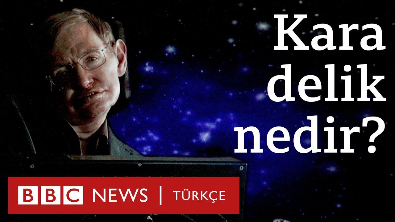 Kara delik nedir? Stephen Hawking'in sesinden