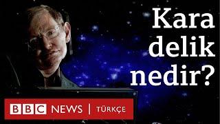 Kara delik nedir? Stephen Hawking'in sesinden dinleyin