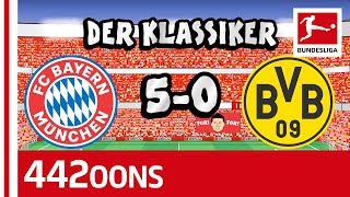 FC Bayern München vs. Borussia Dortmund | 5-0 | Der Klassiker - Highlights Powered by 442oons