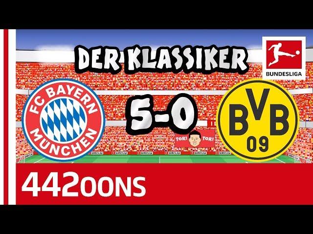 FC Bayern München vs. Borussia Dortmund   5-0   Der Klassiker - Highlights Powered by 442oons