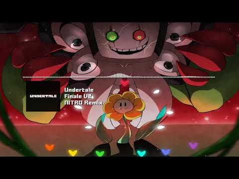 "Undertale - ""Finale"" V2 NITRO Remix"