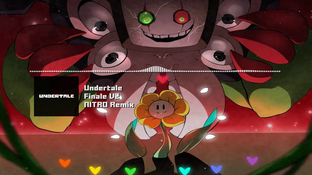 "Download Undertale - ""Finale"" V2 NITRO Remix"