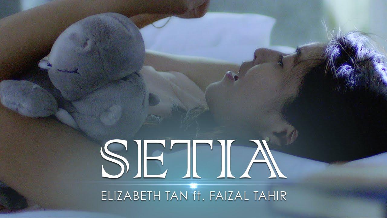 Elizabeth Tan Ft Faizal Tahir Setia Official Music Video Youtube