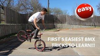 FIRST 5 EASIEST BEGINNER BMX TRICKS!! (IN DEPTH)