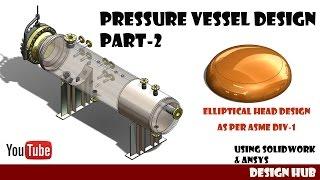 Pressure vessel design part-2 Elliptical head design as per asme div-1