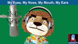 Nursery-Rhymes For Learning | My Eyes, Ears | Kids Songs With Lyrics From SmileKids TV
