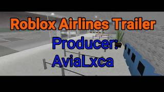 Roblox Airlines trailer