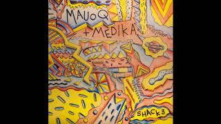 Mauoq & Medika  -  The First