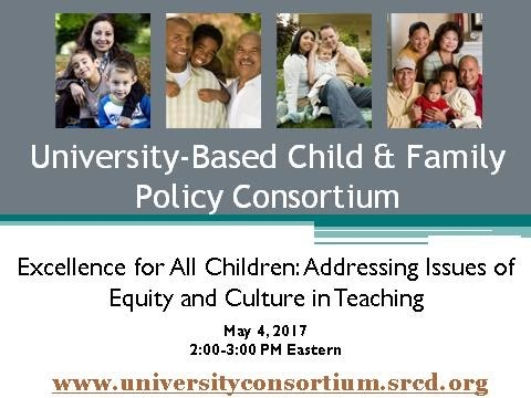 Consortium Webinar: Excellence for All Children -Addressing Issues of Equity and Culture in Teaching