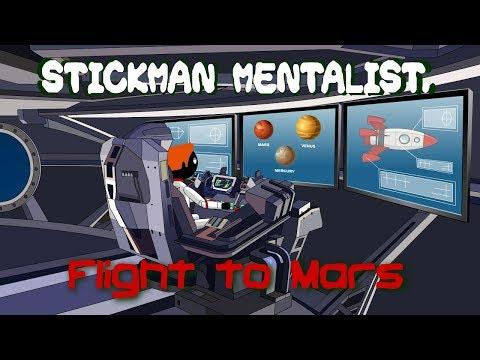 Stickman mentalist. Flight to Mars.