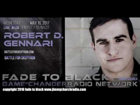 Ep. 656 FADE to BLACK Jimmy Church w/ RD Gennari : Battle for Skeptron : LIVE