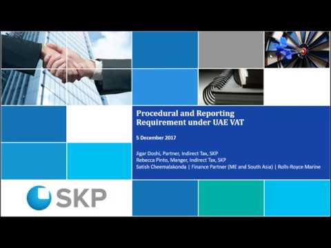 Procedural and Reporting Requirements under VAT in UAE