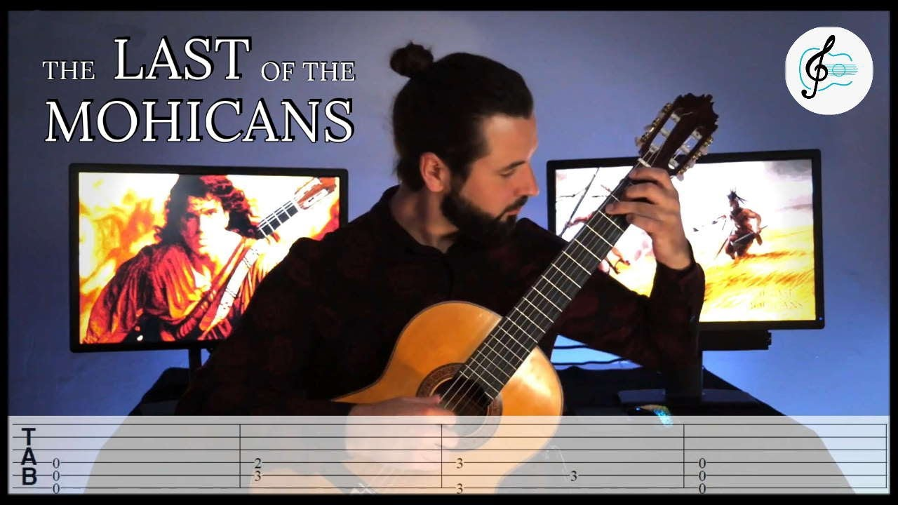 Download The LAST of the MOHICANS - Classical Guitar cover with TAB
