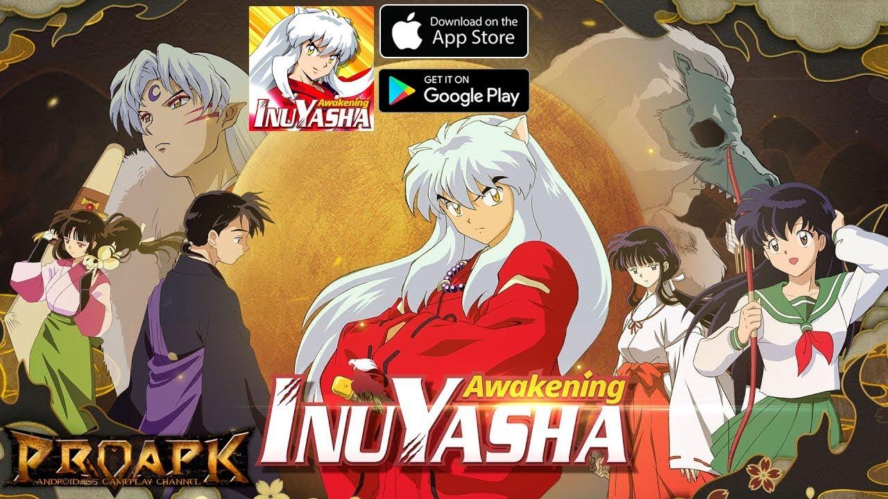 Inuyasha: Awakening Gameplay Android / iOS