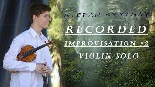 Recorded Improvisation #2 [Violin Solo]