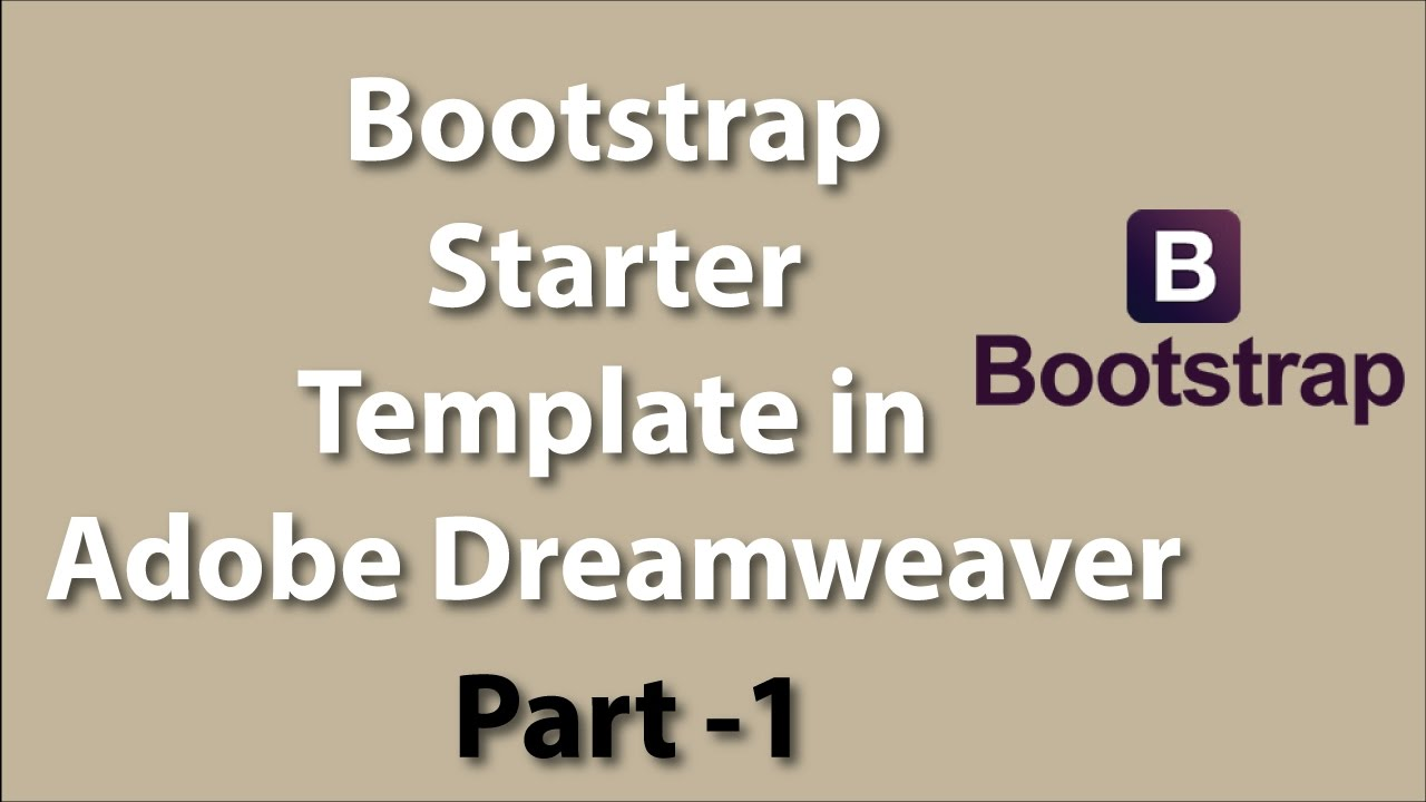 How to edit Starter Bootstrap Template in Adobe Dreamweaver Part - 1 ...