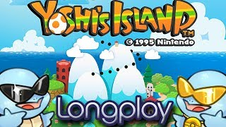 SMW2 Yoshi's Island! Full Game Longplay