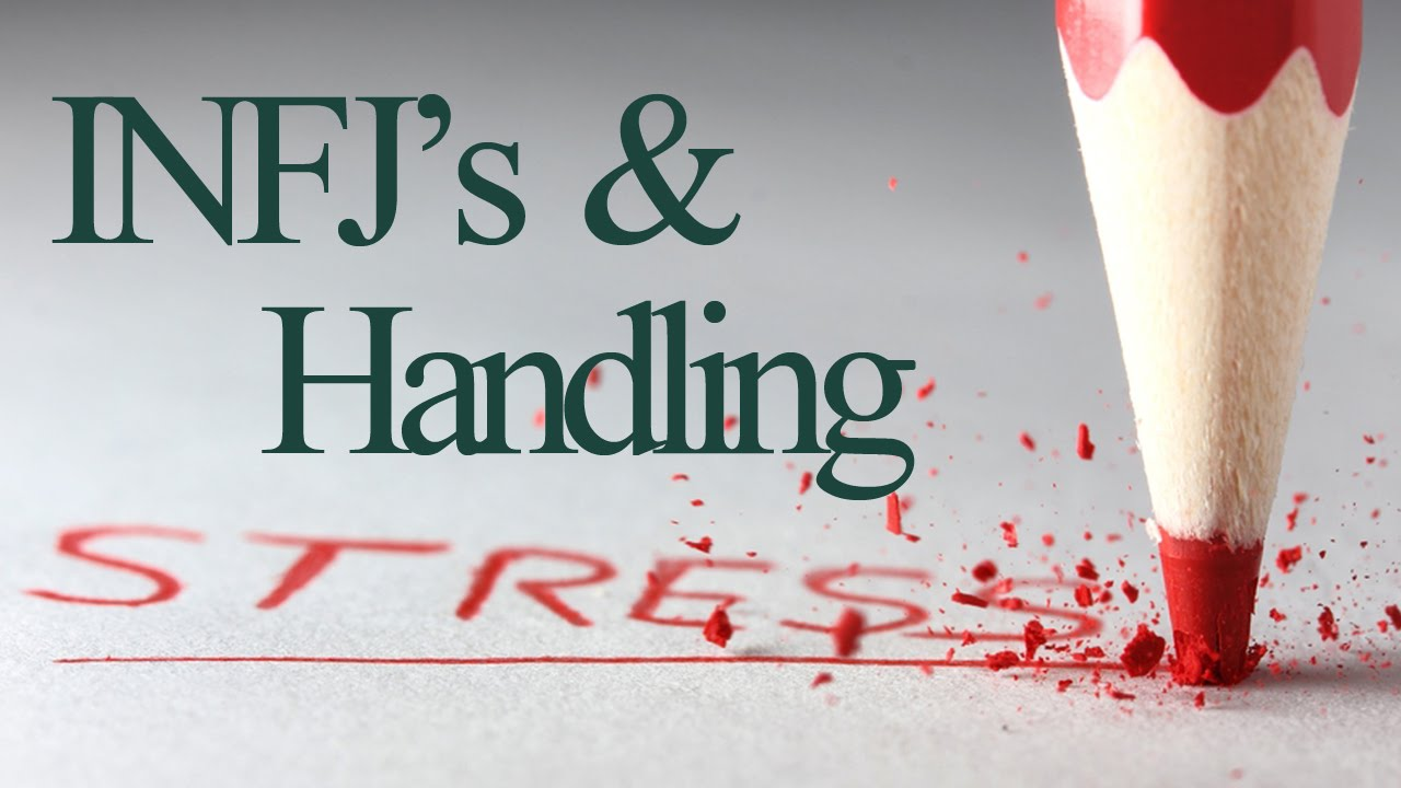 INFJs and Handling Stress - YouTube