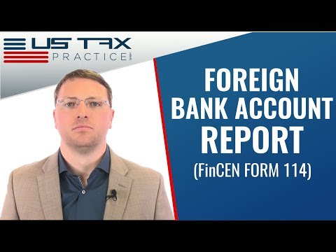FinCEN Form 114, FBAR: Foreign Bank Account Report