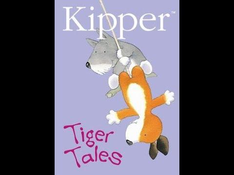 Kipper: Tiger Tales