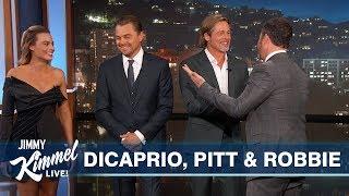 Leonardo DiCaprio, Brad Pitt & Margot Robbie Interrupt Kimmel Monologue