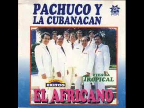 Pachuco y La Cubanacán - Ya Viene El Lunes