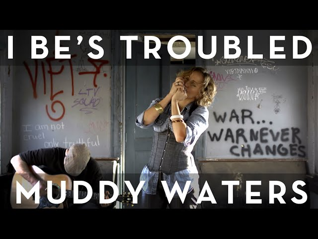 Laura Reed - I Be's Troubled - Muddy Waters