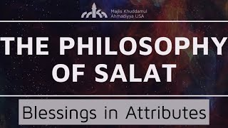 Blessings in Attributes of Allah - Thana - The Philosophy of Salat Ep. 12