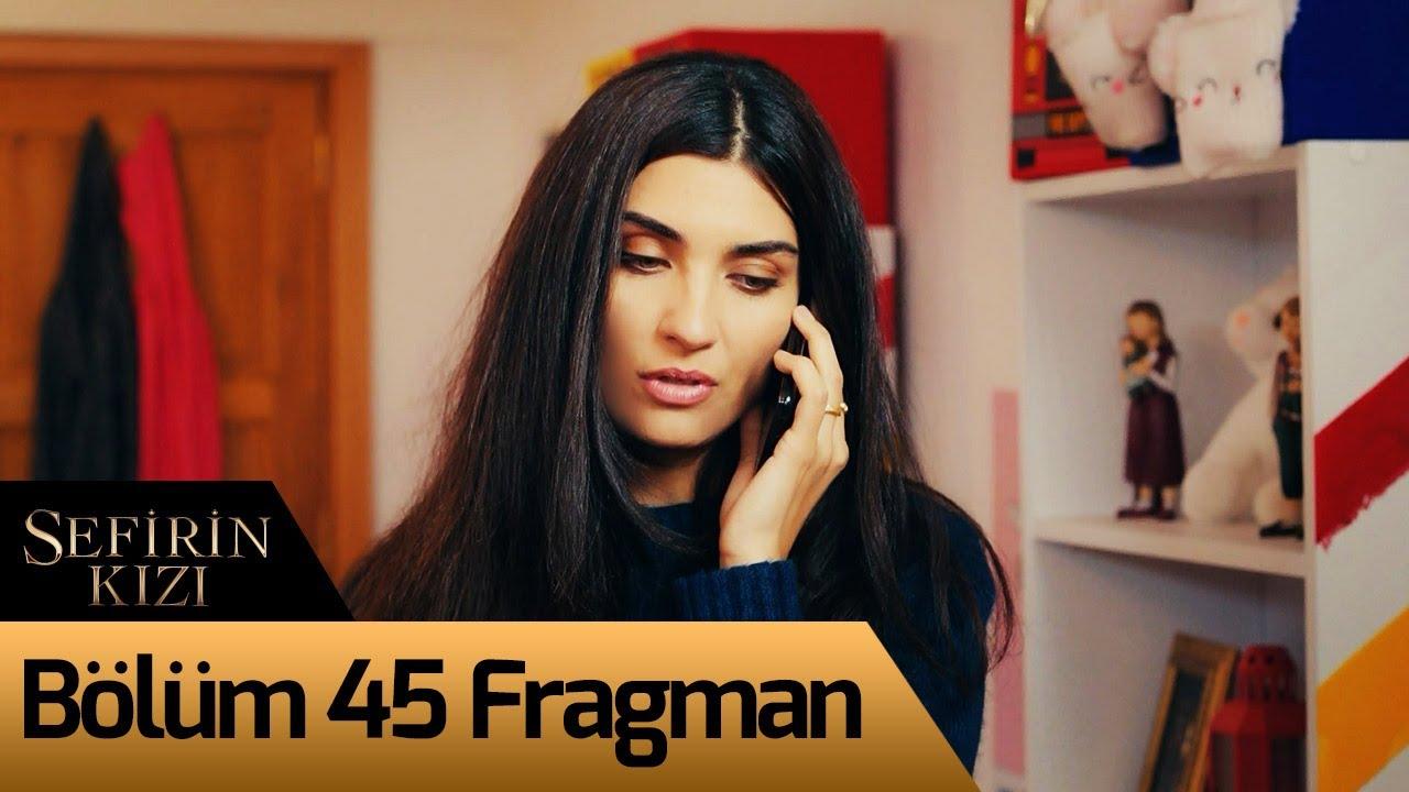 Sefirin Kizi 45 Bolum Fragman Youtube