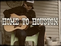 watch he video of Home to Houston -  Steve Earle cover