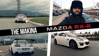 THE MAKİNA | MAZDA RX-8