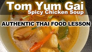 Authentic Thai Recipe for Tom Yum Gai | How to Make Spicy and Sour Chicken Soup - ต้มยำไก่