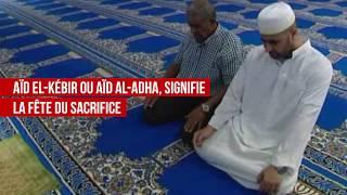 L'Aïd El-Kebir, fête majeure de l'islam