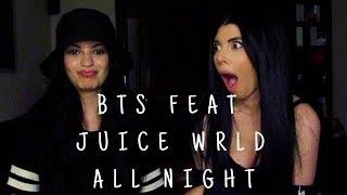 Baixar BTS (방탄소년단) feat. JUICE WRLD - ALL NIGHT | REACTION