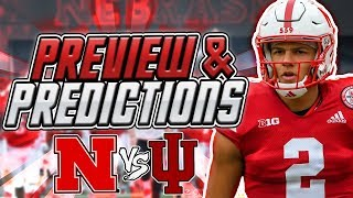 HUGE GAME For the Huskers! Nebraska vs Indiana Predictions & Preview Husker Football 2019 B1G
