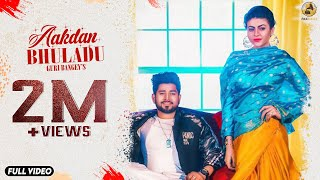 Aakdan Bhuladu : Guri Bangey (Official ) Latest Punjabi Songs 2018 | Folk Rakaat
