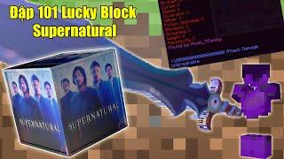 Baixar THỬ THÁCH ĐẬP 101 LUCKY BLOCK SUPERNATURAL ** NOOB SỞ HỮU ĐỒ VIP NHẤT TRONG LUCKY BLOCK