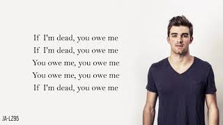 The Chainsmokers - You Owe Me (Lyrics)
