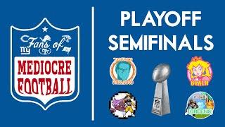 Mediocre Fantasy League | Semifinal Preview
