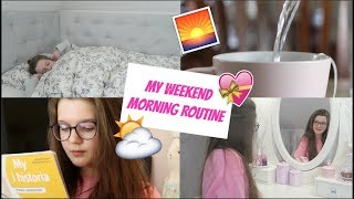 MY WEEKEND MORNING ROUTINE 2018