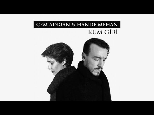 Cem Adrian & Hande Mehan - Kum Gibi (Official Audio)