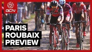 Paris-Roubaix 2018 | GCN Race Preview