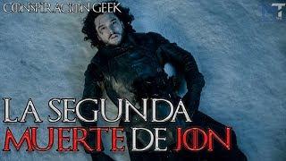 ¿Morirá Jon otra vez en la Temp. 7? - Game of Thrones / Conspiración Geek