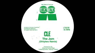 Cle - The Jam (Dirtytwo Remix) (12'' - LT027, Side B) 2013