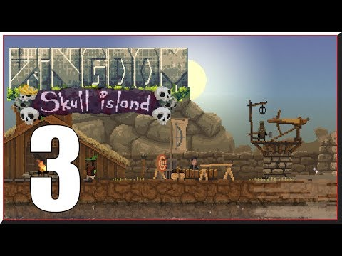 Kingdom Skull island - Walkthrough 3: Defenses Are Broken!