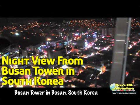 Busan Tower in South Korea!   Don's ESL Adventure!
