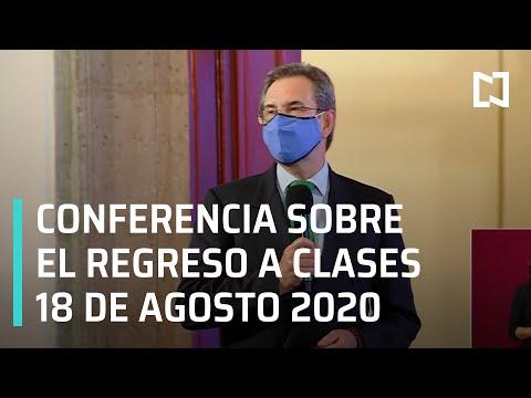 Conferencia SEP para el Regreso a Clases - 18 de Agosto 2020