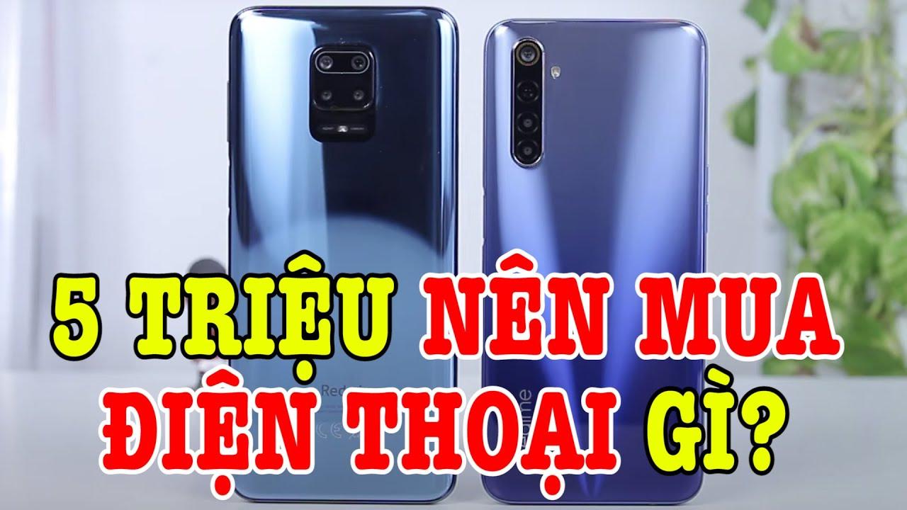 5 triệu mua điện thoại chính hãng nào tốt nhất bây giờ? Redmi Note 9s hay Realme 6?