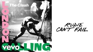 The Clash - Rudie Can't Fail (Official Audio)