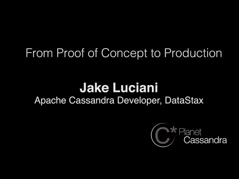 Cassandra Day 2014: From Proof of Concept to Production